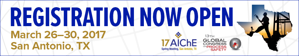 2017 Spring Meeting and 13th Global Congress on Process Safety